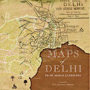 Here's what's in store  in 'Maps of Delhi'